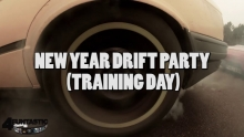NEW YEAR DRIFT PARTY (TRAINING DAY) ///2013 December