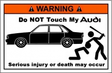 Do not touch my Audi