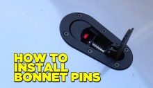How To Install Bonnet Pins (Hood Pins/Latches)