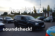 Jeep Grand Cherokee SRT8 soundcheck!