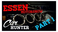Car Hunter S01E05 SPECIAL: Essen Motorshow - Part 1